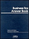 Business Tax Answer Book Terence M. Myers