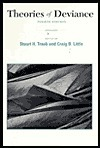 Theories of Deviance  by  Stuart H. Traub