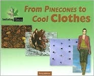 From Pine Cones to Cool Clothes Toney Allman