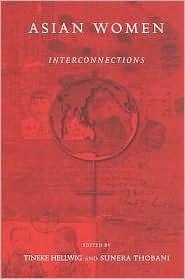 Asian Women: Interconnections Tineke Hellwig