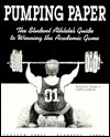 Pumping Paper: The Student Athletes Guide to Winning the Academic Game/Playbook Richard M. Fenker