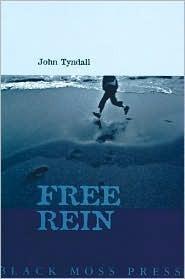 Free Rein: Poetry John Tyndall