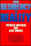 From Residency to Reality Patricia A. Hoffmeir