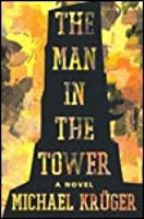 Der Mann im Turm Michael Krüger