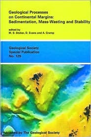 Geological Processes on Continental Margins: Sedimentation, Mass-Wasting, and Stability M. S. Stoker