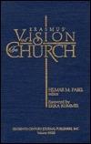 Erasmus Vision of the Church  by  Hilmar M. Pabel