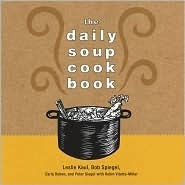 The Daily Soup Cookbook Leslie Kaul