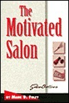 The Motivated Salon  by  Mark D. Foley