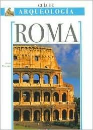 Roma - Guia de Arqueologia Sofia Pescarin