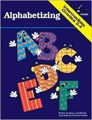 Alphabetizing, Grades 2-4  by  Mary Lu Muffoletto