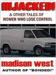 Hijacked  by  Madison West