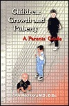 Children: Growth and Puberty: A Parents Guide  by  Zeev Hochberg
