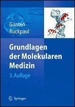 Grundlagen Der Molekularen Medizin Detlev Ganten