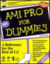 Ami Pro F/Dummies  by  Jim Meade