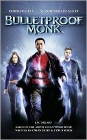 Bulletproof Monk  by  J.M. Dillard