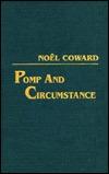 Pomp & Circumstance Noël Coward