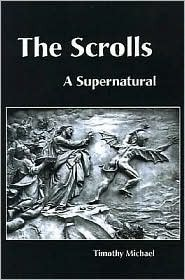 The Scrolls: A Supernatural Thriller  by  Timothy Savin