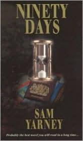 Ninety Days Sam Yarney