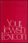 Your Jewish Lexicon (Union Education Series) Edith Samuel