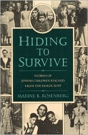 Hiding to Survive CL  by  Maxine B. Rosenberg