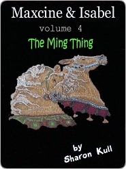 The Ming Thing  by  Sharon Kull