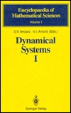 Dynamical Systems I: Ordinary Differential Equations and Smooth Dynamical Systems  by  D.V. Anosov