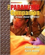 The Paramedic Companion: A Case-Based Worktext W/ Student CD Will Chapleau