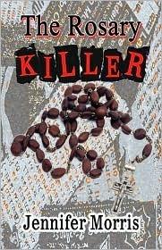 The Rosary Killer Jennifer   Morris