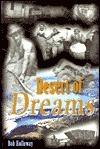 Desert of Dreams  by  Bob Holloway