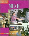 Music: Careers in Music  by  Mary Ann Marshall