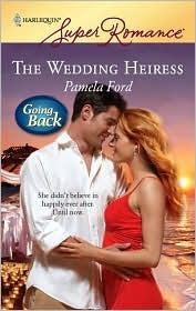 The Wedding Heiress Pamela Ford