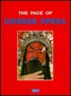 The Face of Chinese Opera  by  Guo-Lin Tsao
