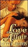 Love Affair  by  Bettye Griffin