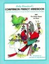 Companion Parrot Handbook  by  Sally Blanchard