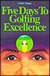 Learning Golf: The How-To Book for Aspiring Golfers Chuck  Hogan