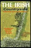 The Irish Countryside: Landscape, History, People Desmond Gillmor