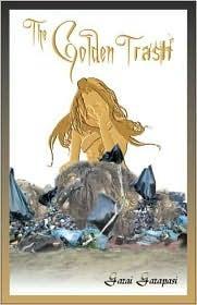 The Golden Trash Garai Garapasi