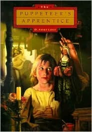 Puppeteers Apprentice, The  by  D. Anne Love