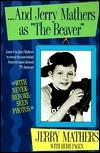 And Jerry Mathers as the Beaver Jerry Mathers