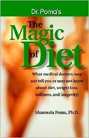 Dr. Pomas the Magic of Diet Sharonda Poma
