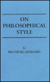Four Reasonable Men: Marcus Aurelius, John Stuart Mill, Ernest Renan, Henry Sidgwick Brand Blanshard