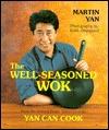 The Well-Seasoned Wok Martin Yan