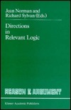 Directions in Relevant Logic  by  Jean Norman