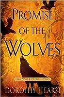 La Promesse Des Loups: Roman  by  Dorothy Hearst