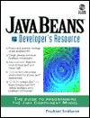Java Beans: Developers Resource [With Contains Tools for JavaBeans Development Kit 1.1]  by  Prashant Sridharan