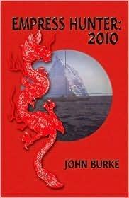 Empress Hunter: 2010 John A. Burke