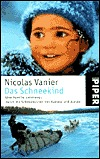 Otchum: A Companion in a World of Ice  by  Nicolas Vanier