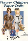 Forever Children Paper Dolls Sandra Vanderpool