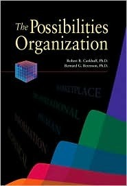 Possibilities Organization  by  Robert R. Carkhuff