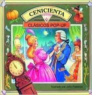 Cenicienta: Cinderella, Spanish-Language Edition  by  John Patience